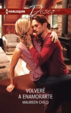 volveré a enamorarte (ebook)-maureen child-9788468768144