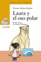 laura y el oso polar-vicente muñoz puelles-9788469835944