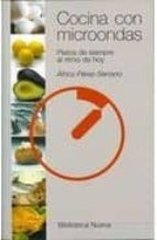 cocina con microondas: platos de siempre al ritmo de hoy-africa perez-serrano-9788470305344