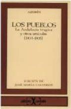 los pueblos ; la andalucia tragica y otros articulos (1904 1905) (2ª ed.) 9788470391644
