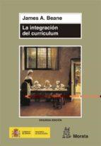 la integracion del curriculum j. a. beane 9788471124944