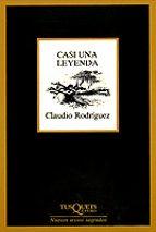 casi una leyenda claudio rodriguez 9788472233744