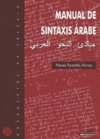 manual de sintaxis arabe (2ª ed.) nieves paradela alonso 9788474777444