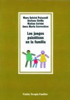 los juegos psicoticos en la familia mara et al. selvini palazzoli 9788475095844