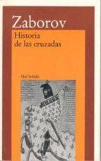 historia de las cruzadas mijail zaborov 9788476002544