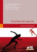 fiscalidad del deporte.-ana maria delgado garcia-9788476988244
