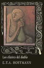los elixires del diablo (2ª ed.)-e.t.a. hoffmann-9788477028444