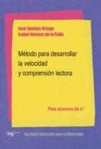 método para desarrollar la velocidad y comprensión lectora jose jimenez ortega 9788477742944