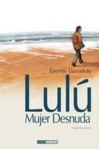 El libro de Lulu, una mujer desnuda nº 2 autor ETIENNE DAVODEAU EPUB!