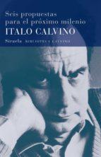 seis propuestas para el proximo milenio-italo calvino-9788478444144