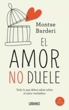 el amor no duele-montse barderi-9788479539344