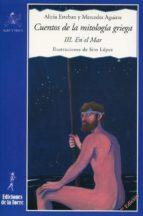 cuentos de la mitología griega iii (ebook)-alicia esteban-mercedes aguirre-9788479605544