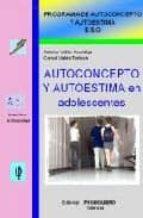 autoconcepto y autoestima en adolescentes (programa de autoconcep to y autoestima e.s.o.)-antonio valles arandiga-consol valles tortosa-9788479866044