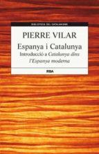 espanya i catalunya pierre vilar 9788482646244