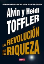 la revolucion de la riqueza alvin toffler heidi toffler 9788483066744