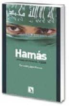 hamas : la marcha hacia el poder-carmen lopez alonso-9788483193044