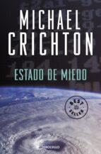 estado de miedo-michael crichton-9788483460344