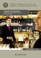 (i.b.d.)preparacion y servicio de bebidas y comidas rapidas en el bar.hotr0208 - operaciones basicas del restaurante y bar-9788483645444