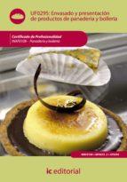(i.b.d.)envasado y presentacion de productos de panaderia y bolleria. inaf0108 - panaderia y bolleria-9788483646144
