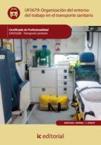organización del entorno de trabajo en transporte sanitario. sant0208 (ebook)-9788483649244