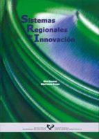 sistemas regionales de innovacion-mikel olazaran-9788483733844
