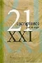 21 escriptores per al segle xxi-9788484376644