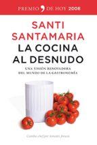 la cocina al desnudo-santi santamaria-9788484607144