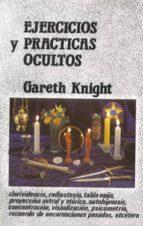 ejercicios y practicas ocultos-gareth knight-9788485316144