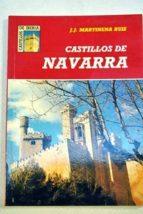 castillos de navarra-juan jose martinena ruiz-9788486205744