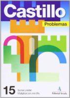 problemas nº 15: sumar, restar y multiplicar por una cifra 9788486545444