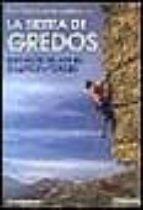escaladas en el sureste de la sierra de gredos riscos de villarej o, galayos, torozo-gabriel martin-9788487746444