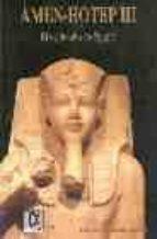 amen-hotep iii: el esplendor de egipto-francisco j. martin valentin-9788488676344