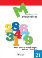 cuaderno de matematicas, n. 21 9788489655744