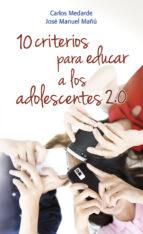 10 Criterios para educar a los adolescentes 978-8490231944 MOBI EPUB por Carlos medarde
