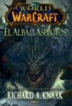 World Of Warcraft El Alba De Los Aspectos Richard A Knaak