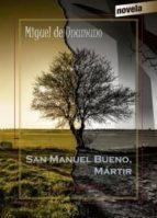 san manuel bueno, martir miguel de unamuno 9788490743744