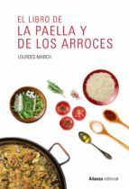 el libro de la paella y de los arroces-lourdes march-9788491047544