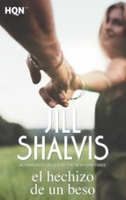 el hechizo de un beso (ebook)-jill shalvis-9788491705444