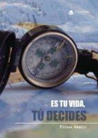 es tu vida, tú decides (ebook) 9788491758044
