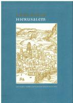 urbs beata hierusalem: los viajes a tierra santa en los siglos xvi y xvii 9788492462544