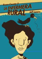 essex county nº 3: la enfermera rural jeff lemire 9788492769544