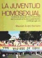la juventud homosexual manuel angel soriano 9788492813544