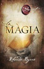 la magia (cat)-rhonda byrne-9788492920044