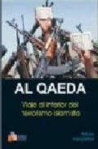 al qaeda: viaje al interior del terrorismo islamista rohan gunaratna 9788493282844