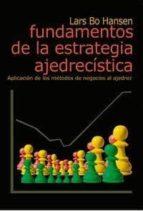 fundamentos de la estrategia ajedrecista-lars bo hansen-9788493545444
