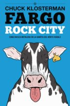 fargo rock city chuck klosterman 9788493686444