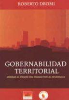 El libro de Gobernabilidad territorial autor ROBERTO DROMI PDF!