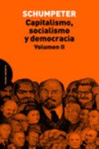 capitalismo, socialismo y democracia. volumen ii joseph alois schumpeter 9788494366444
