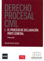 derecho procesal civil i: el proceso de declaracion. parte general vicente gimeno sendra 9788494508844