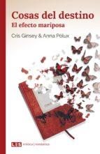 cosas del destino (ii): el efecto mariposa (ebook)-cris ginsey-anna polux-9788494864544
